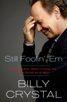 Still Foolin' 'Em by Billy Crystal