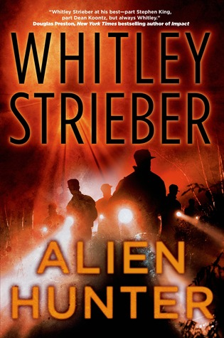 Whitley Streiber's Alien Hunter series