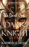 The Dark One by Kathryn Le Veque