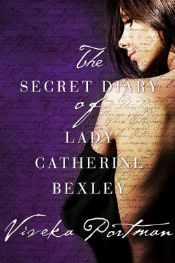 The Secret Diary of Lady Catherine Bexley (Regency Diaries)
