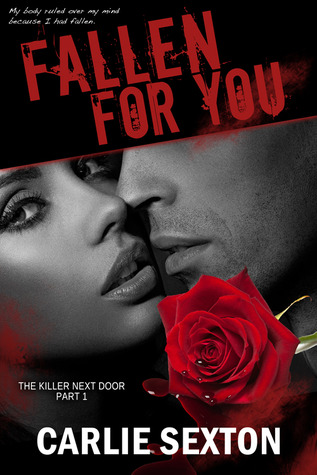 Fallen for You (The Killer Next Door, Part 1)