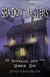 Shadow Masters an anthology from The Horror Zine