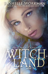 Witch Land (The Cindy Chronicles, #2)