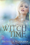 Witch Time (The Cindy Chronicles, #3)