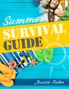 The Summer Survival Guide
