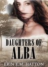 Daughters of Alba (Books 1-3)