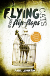 Flying Cats and Flip Flops Surviving a Notorious African Prison