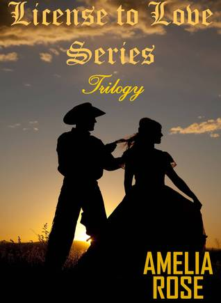 License to Love Series by Amelia  Rose