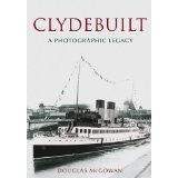 Clydebuilt: A Photographic Legacy