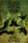 Echoes from the Lost Ones (Song of Forgetfulness #1)