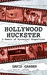 Hollywood Huckster: A Memoir of Hysterical Proportions