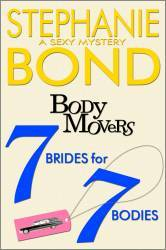 7 Brides for 7 Bodies (Body Movers, #7)
