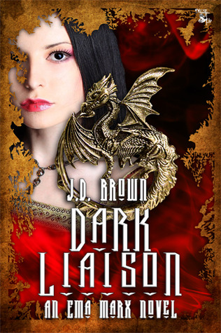 Dark Liaison (An Ema Marx Novel 2)