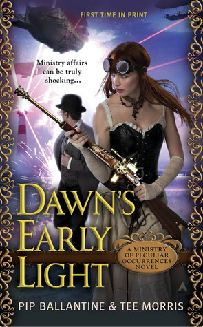 Dawn's Early Light (Ministry of Peculiar Occurrences, #3) cover image
