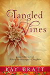 Tangled Vines (Tales of the Scavenger's Daughters, #2)
