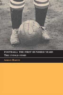 Football: The Untold Story