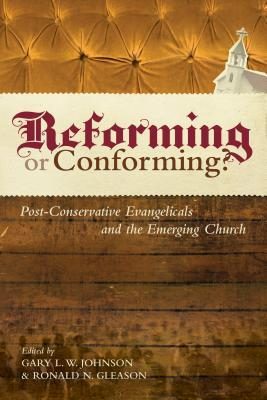 Reforming or Conforming? by Gary L.W. Johnson