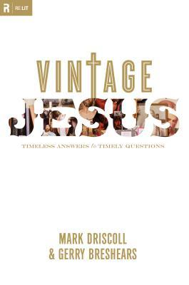 Vintage Jesus by Mark Driscoll