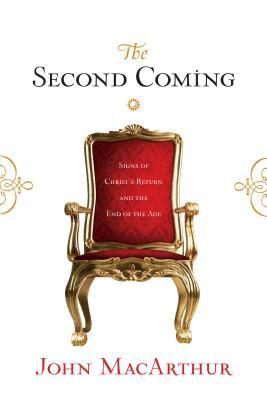 The Second Coming by John F. MacArthur Jr.