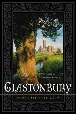 Glastonbury by Donna Fletcher Crow