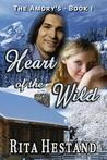 Heart Of The Wild: Book One Of The Amorys