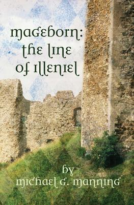 The Line Of Illeniel (Mageborn, #2)
