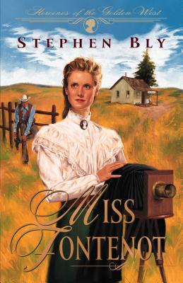 Download free Miss Fontenot (Heroines of the Golden West #3) PDF