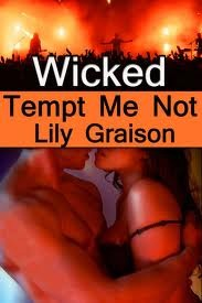 Wicked: Tempt Me Not Wicked 1