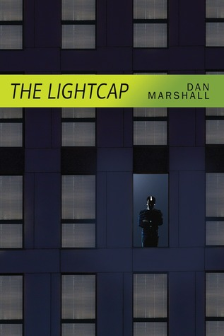 The Lightcap by Dan  Marshall