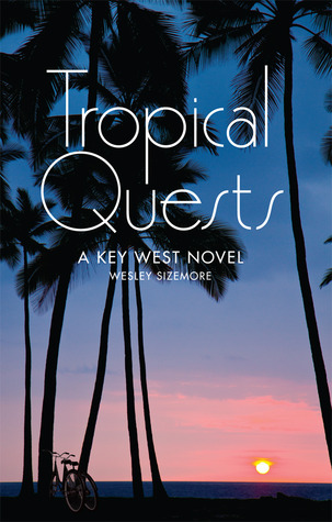 Tropical Quests: A Key West Novel
