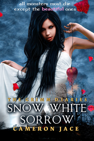 Snow White Sorrow by Cameron Jace
