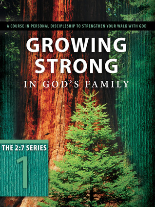 Growing Strong in God's Family by The Navigators