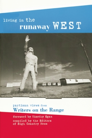Living in the Runaway West: Partisan Views from Writers on the Range