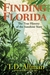 Finding Florida: The True H...