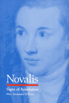 Novalis: Signs of Revolution