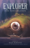 Explorer: The Lost Islands (Explorer, #2)