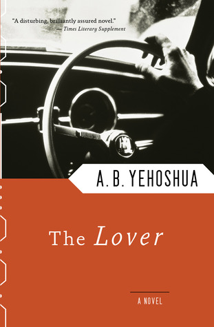 The Lover by Abraham B. Yehoshua