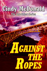 Against the Ropes (Unbridled #4)