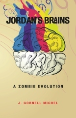 Jordan's Brains: A Zombie Evolution
