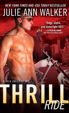Download free Thrill Ride (Black Knights Inc. #4) PDF by Julie Ann Walker