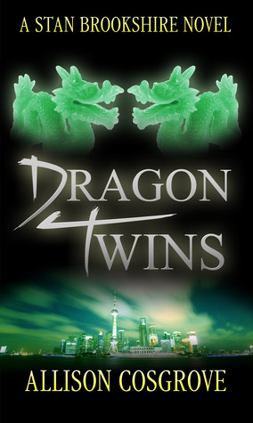 Dragon Twins (Stan Brookshire Novel, #2)