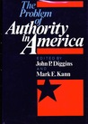 The Problem Of Authority In America
