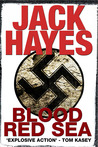 Blood Red Sea by Jack   Hayes