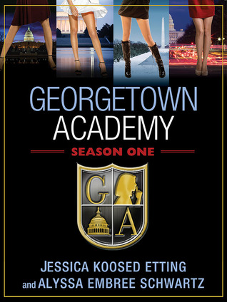 Georgetown Academy: Season One