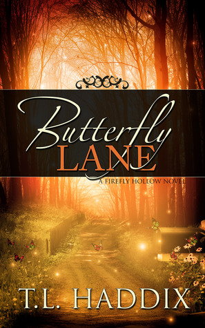 Butterfly Lane by T.L. Haddix
