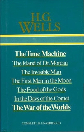 The Time Machine/The Island of Dr Moreau/The Invisible Man/Th... by H.G. Wells