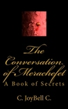 The Conversation of Merachefet by C. JoyBell C.