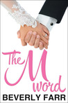 The M Word (Summer Wedding, #2)