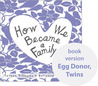 How We Became a Family by Teresa Villegas