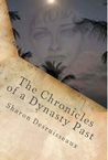 The Chronicles of a Dynasty Past (Fron the Sands of Egypt to Eternity)